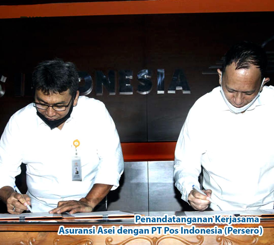 Penandatanganan Kerjasama PT Asuransi Asei Indonesia dengan PT Pos Indonesia (Persero)